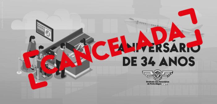 Festa de Aniversário de 34 anos do Sindicato é cancelada