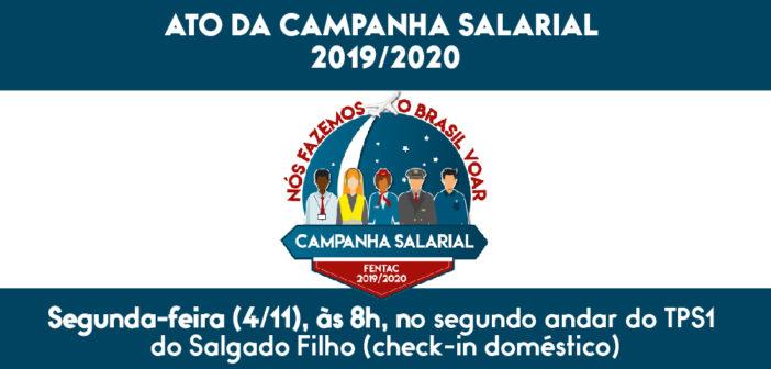 Ato na segunda-feira (4) no Salgado filho marca intensificação da Campanha Salarial 2019/2020