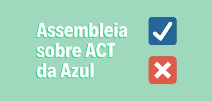 Votação sobre ACT da Azul acontece na segunda-feira (17)
