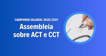 Campanha Salarial: Assembleia nesta quarta (23) decidirá sobre ACT e CCT