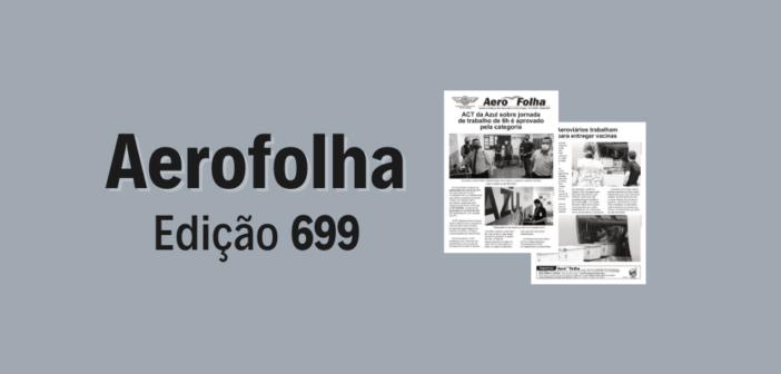 Aerofolha 699: ACT da Azul é aprovado e mais vacinas chegam ao Salgado Filho
