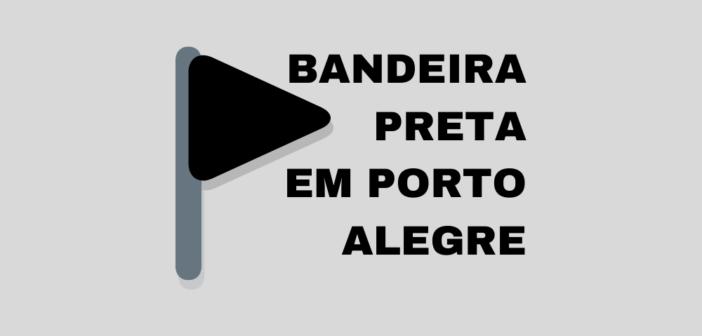Momento crítico da pandemia em Porto Alegre requer cuidados