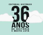 Editorial: Sindicato comemora 36 anos de história nesta quinta (27)