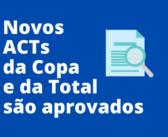 ACTs da Copa e Total são aprovados em assembleia