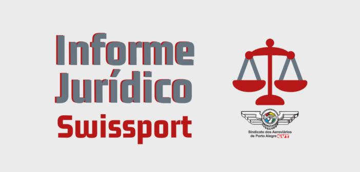 Informe Jurídico: Trabalhadores da Swissport devem contatar o Sindicato