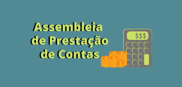 Assembleia de Prestação de Contas acontecerá somente após normalização