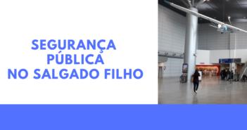 Problemas de segurança pública voltam a assombrar o entorno do Salgado Filho