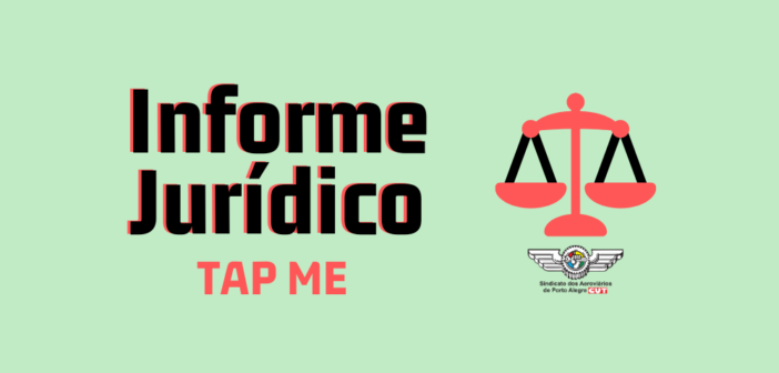 Informe Jurídico: Trabalhadores da TAP ME devem contatar o Sindicato