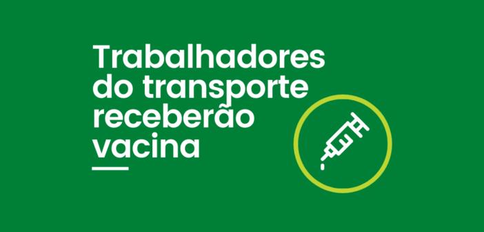 Trabalhadores dos transportes terão prioridade na vacinação contra a covid-19